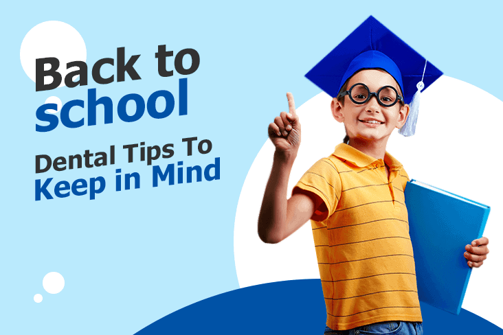 Back to School: Dental Tips to Keep in Mind